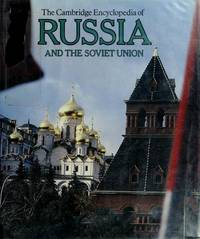 THE CAMBRIDGE ENCYCLOPEDIA OF RUSSIA AND THE SOVIET UNION