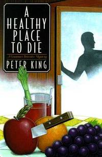 A Healthy Place to Die  --Signed--