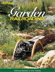 Garden Railroading - Getting Started in the Hobby
