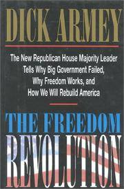image of The Freedom Revolution : The New Republican House Majority Leader Tells Why Big Government Failed, Why Freedom Works, & How We Will Rebuild America