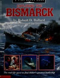 image of Exploring the Bismarck (A Time Quest Book)