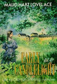 Early Candlelight by Lovelace, Maud Hart