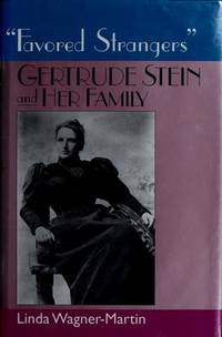 """Favored Strangers"", Gertrude Stein and Her Family"