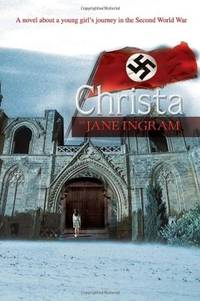 Christa by  Jane Ingram - Hardcover - 2010-10-12 - from paisan626 and Biblio.com