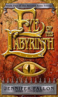Eye of the Labyrinth: The Second Sons Trilogy Book 2