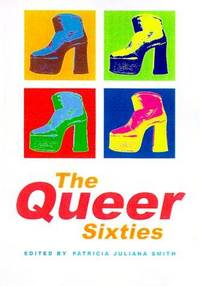 The Queer Sixties.