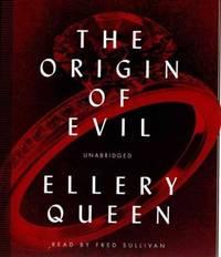 The Origin of Evil (Ellery Queen Mysteries) (Ellery Queen Mysteries (Audio))