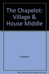 The Village & House in the Middle Ages
