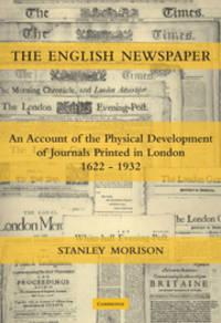 The English Newspaper, 1622-1932