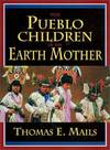 image of The Pueblo Children of the Earth Mother, Volume I