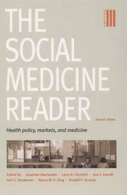 The Social Medicine Reader, Second Edition: Vol. 3: Health Policy, Markets, and Medicine