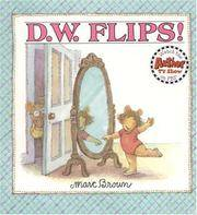 D.W. Flips (D. W. Series) by  Marc Brown - Paperback - 1991-04-01 - from TangledWebMysteries (SKU: 83779)