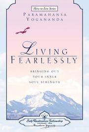 Living Fearlessly (Self-Realization Fellowship) (How-To-Live Series)