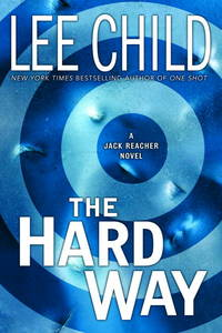 image of The Hard Way: A Reacher Novel