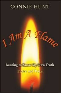 I Am A Flame: Burning to Know My Own Truth