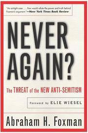 NEVER AGAIN? The Threat Of The New Anti-Semitism