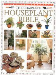 The Complete Houseplant Bible