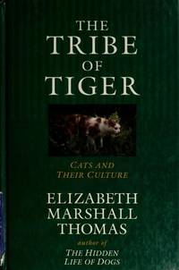 The Tribe of Tiger  Cats and Their Culture