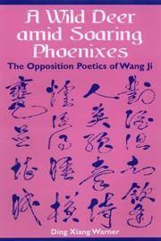 A Wild Deer Amid Soaring Pheonixes: The Opposition Poetics of Wang Ji