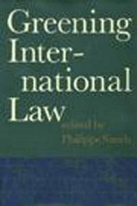 Greening International Law by  Philippe Sands - 1st Prtg - 0 - from Piscataway & Potomac Books (SKU: 003908)
