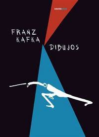 Dibujos by  Franz Kafka - Paperback - 1st Edition - 2011 - from Arroyo Books and Biblio.com