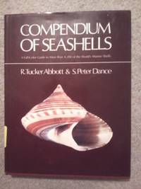 COMPENDIUM OF SEASHELLS: A Full-Color Guide to More than 4,200 of the World's Marine Shells