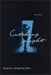 Catching Light : Poems