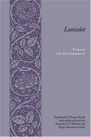 Lanzelet (Records of Western Civilization Series) by  Roger Sherman [Contributor];  Kenneth G. T. [Contributor]; Loomis - Paperback - 2005-01-05 - from Hilltop Book Shop and Biblio.com