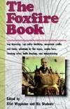 image of The Foxfire Book (Turtleback School & Library Binding Edition)