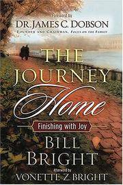 Journey Home, The: Finishing with Joy by  afterword  foreword / Vonette Z. Bright - Hardcover - 2003 - from The Old Library Bookshop and Biblio.com