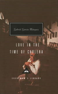 Love in the Time of Cholera (Everyman's Library Contemporary Classics Series)