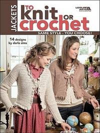 Jackets to Knit or Crochet