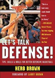 Let's Talk Defense: Tips, Skills & Drills for Better Defensive Basketball