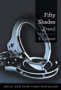image of Fifty Shades Freed: Book Three of the Fifty Shades Trilogy (Fifty Shades of Grey Series)