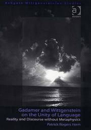 GADAMER AND WITTGENSTEIN ON THE UNITY OF LANGUAGE REALITY AND DISCOURSE WITHOUT METAPHYSICS (HB...