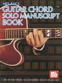 Mel Bay's Guitar Chord Solo Manuscript Book