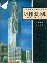 The Art of the Architectural Model
