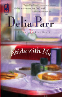 Abide with Me (Home Ties Trilogy, Book 1) (Steeple Hill Women's Fiction #40).