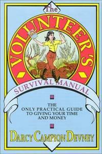 The Volunteer's Survival Manual