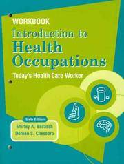 Workbook Introduction to Health Occupations: Today's Health Care Worker, 6th Edition