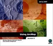Using ArcMap: ArcInfo 8