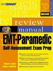 EMT-Paramedic: Self-Assessment Exam Prep,  Review Manual (Prentice Hall SUCCESS! Series)
