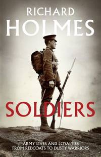 Soldiers: A History