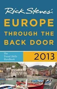 Rick Steve's Europe Through the Back Door 2013