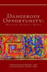 Dangerous Opportunity