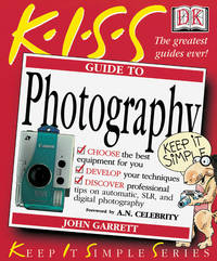 K.I.S.S. Guide to Photography