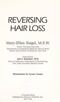 Reversing Hair Loss [Sep 01, 1985] Siegel, Mary-Ellen