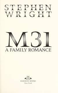 M31 - A Family Romance