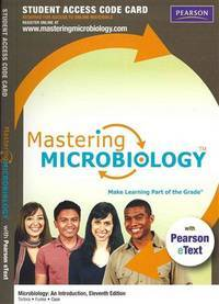 Masteringmicrobiology With Pearson Etext -- Standalone Access Card -- For Microbiology