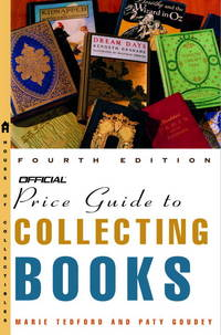 The Official Price Guide to Collecting Books, 4th Edition